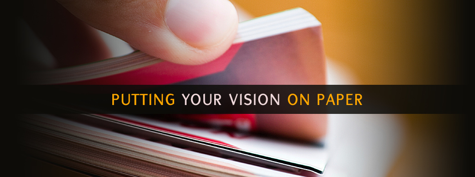 Putting Your Vision On Paper